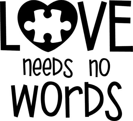 SILK Stencil -  Love Needs No Words (Autism)