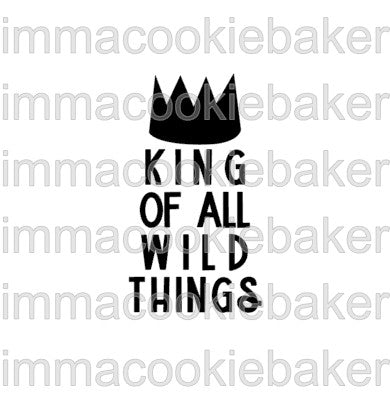 SILK Stencil -  King of All Wild Things Text