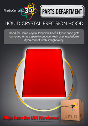 LIQUID CRYSTAL PRECISION HOOD