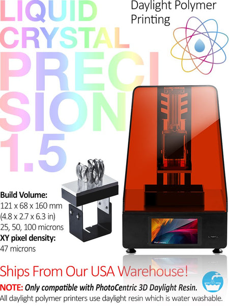 Liquid Crystal Precision 1.5 - Daylight Polymer Printing - SLA 3D PRINTER