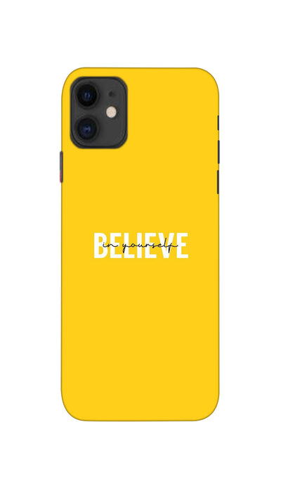 Believe Hard Case For Apple iPhone 11