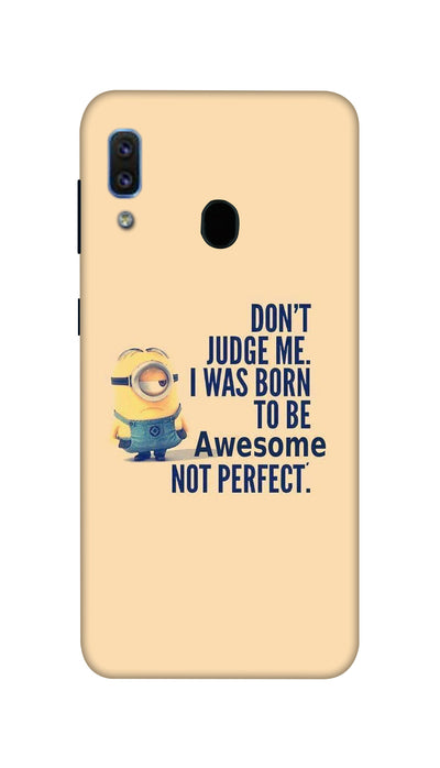 Don't judge Hard Case For Samsung A30