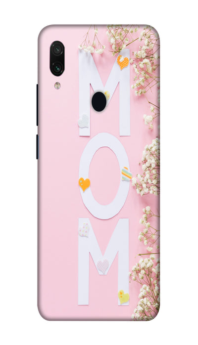 Mom Hard Case For Redmi Note 7 Pro