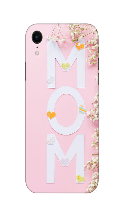 Mom Hard Case For Apple iPhone XR