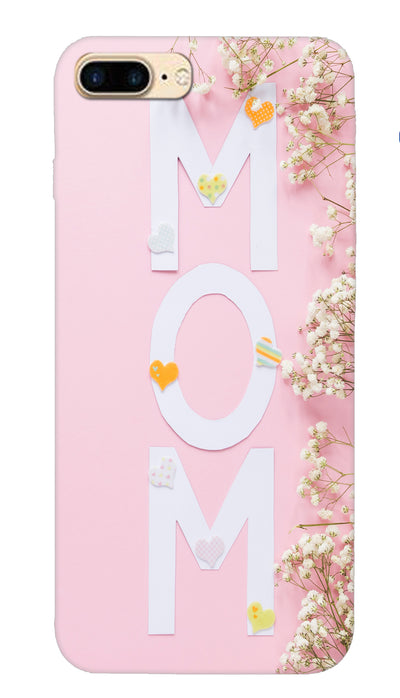 Mom Hard Case For iPhone 7 Plus