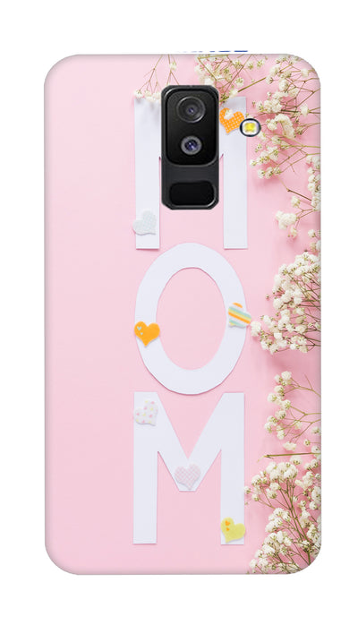 Mom Hard Case For Samsung A6 Plus