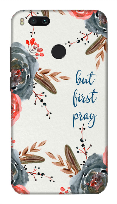 First pray Hard Case For Mi A1