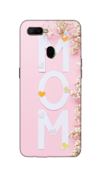 Mom love Hard Case For Oppo A5S