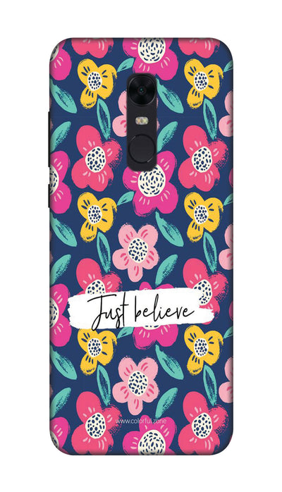 Just believe Hard Case For Redmi Note 5