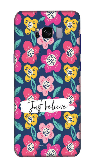 Just believe Hard Case For Samsung S8 Plus