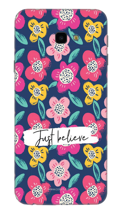 Just believe Hard Case For Samsung J4 Plus