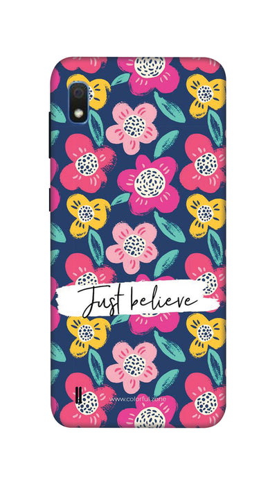 Just believe Hard Case For Samsung A10