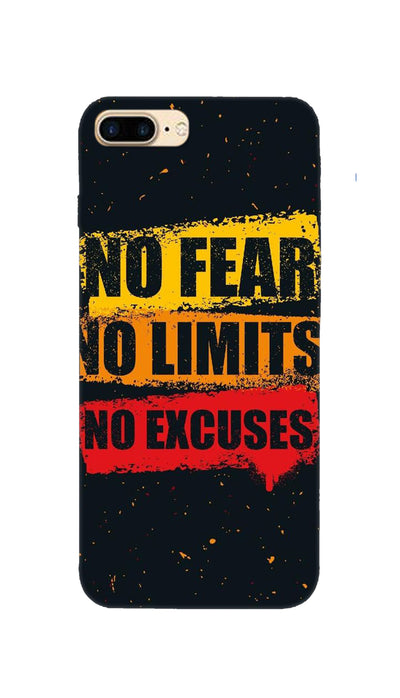 No Fear No Limits No Excuses Hard Case For Apple iPhone 7 Plus