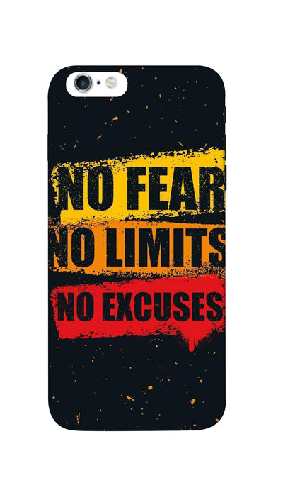 No Fear No Limits No Excuses Hard Case For iPhone 6S Plus