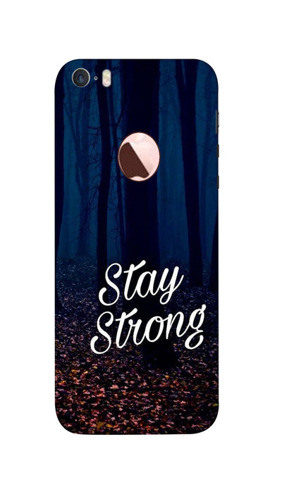 Stay Strong Hard Case For iPhone SE