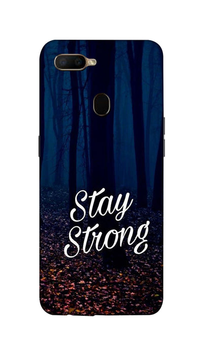 Stay Strong Hard Case For Oppo A5S