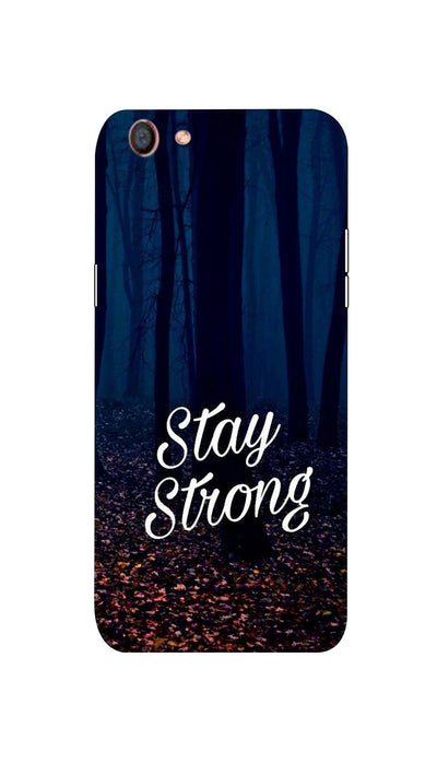 Stay Strong Hard Case For Oppo F3