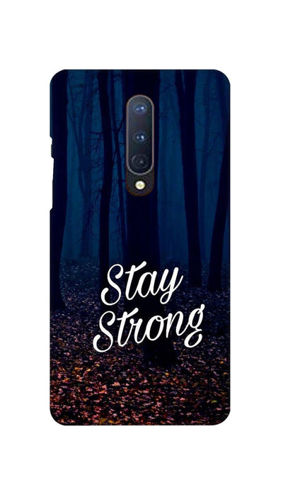 Stay Strong Hard Case For OnePlus 8