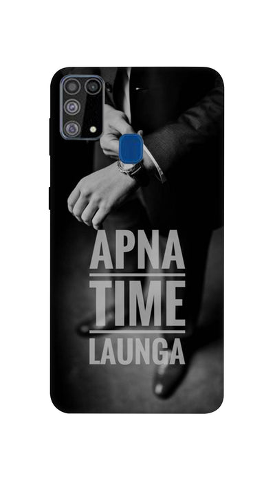 Apna Time Launga Hard Case For Samsung M31