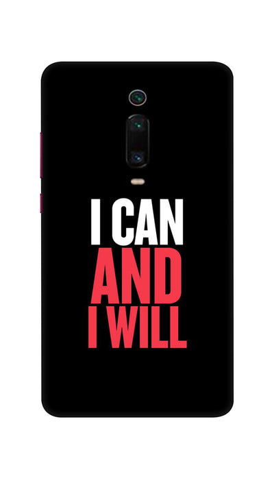I Can And I Will Hard Case For Mi Redmi K20 Pro