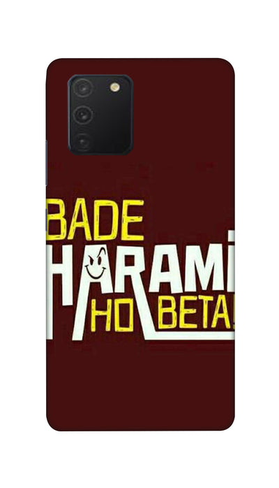 Bade Harami Ho Beta Hard Case For Samsung S10 Lite