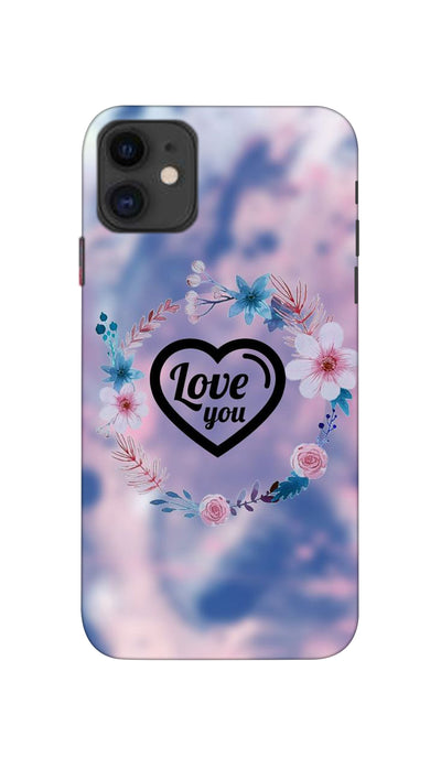 Love you Hard Case For Apple iPhone 11