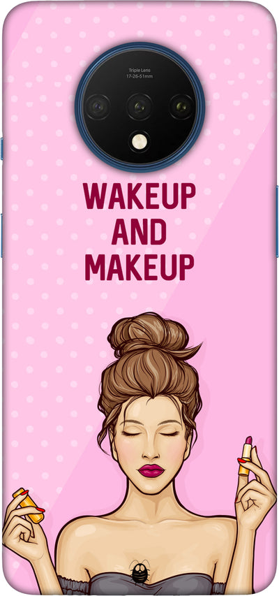 WAKEUP AND MAKEUP Hard Case For One plus 7T