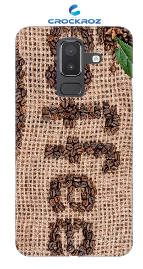 SAMSUNG J8 Coffe love Designed Back Cover