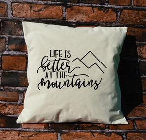 Better in the Mountains Pillow