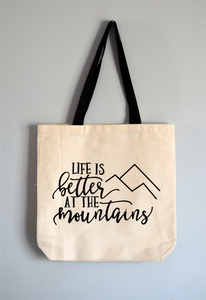 Better in the Mountains Tote Bag