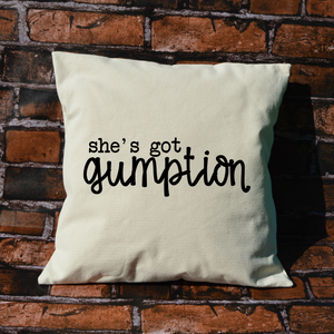 She's Got Gumption Pillow