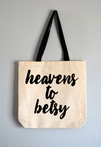 Heavens to Betsy Tote Bag