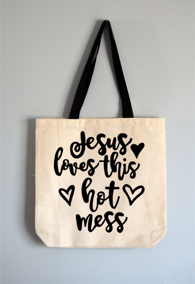 Jesus Loves This Hot Mess Tote Bag