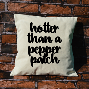 Hotter than a Pepper Patch Pillow