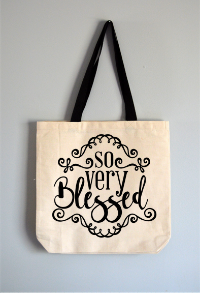 So Very Blessed Tote Bag