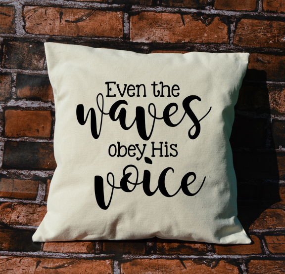 Waves Obey His Voice pillow