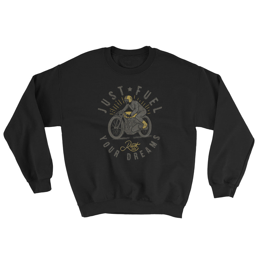 Just Fuel Your Dreams Sweatshirt In Black