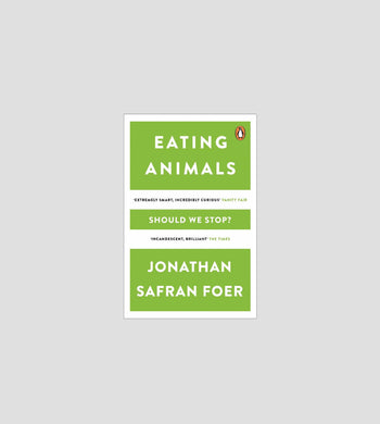 Reading: Food EDUCATION | CL Eating Animals by Jonathan Safran Foer Book