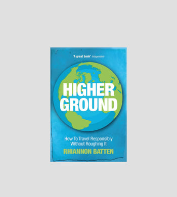 Reading: Travel EDUCATION | CL Higher Ground by Rhiannon Batten Book