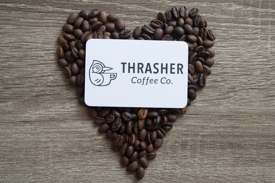 e-Gift Card to ThrasherCoffee.com