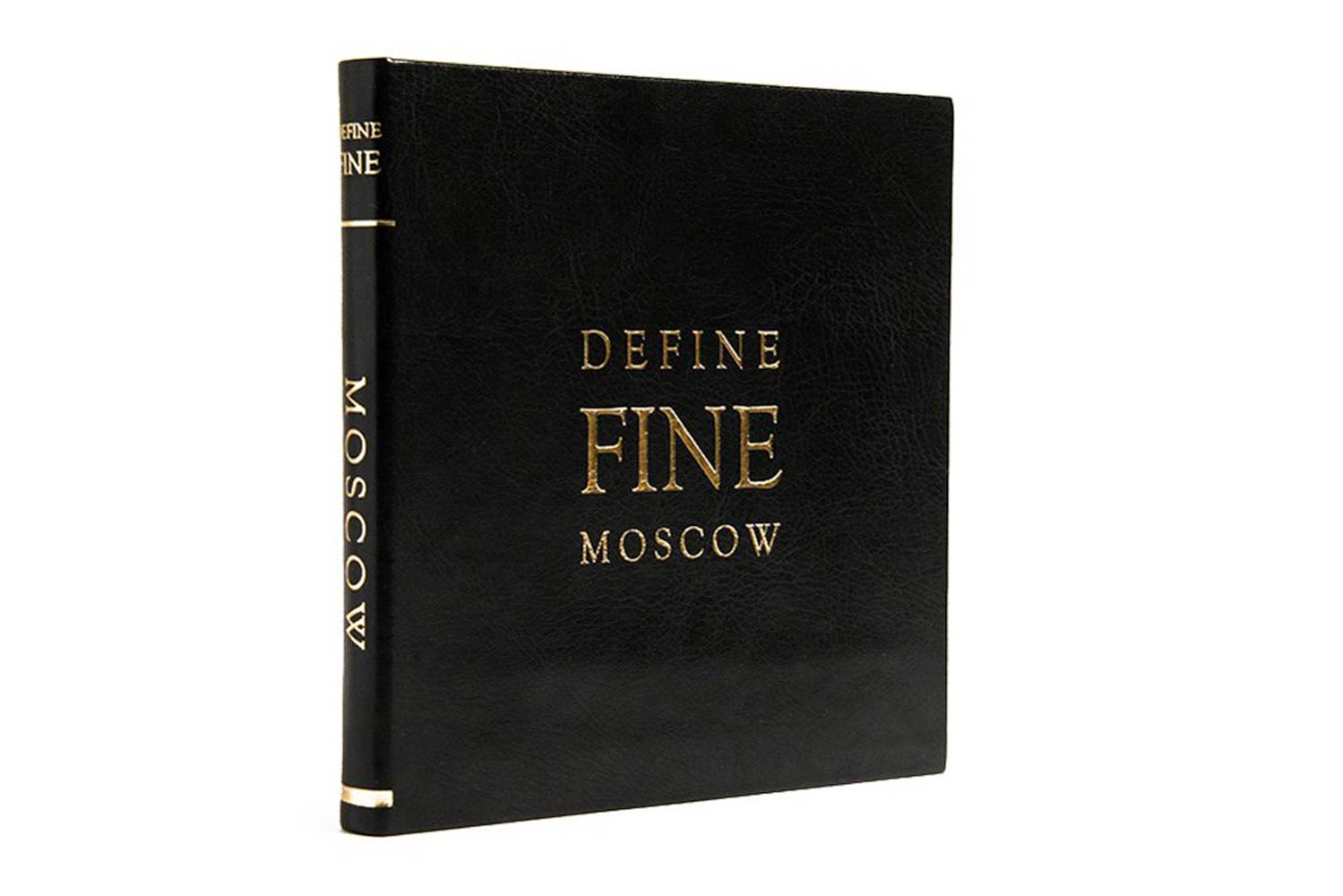 DEFINE FINE MOSCOW