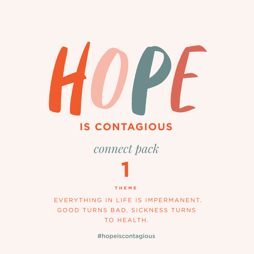 #HopeIsContagious Connect Pack 1