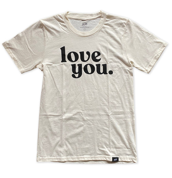 love you. organic cotton tee