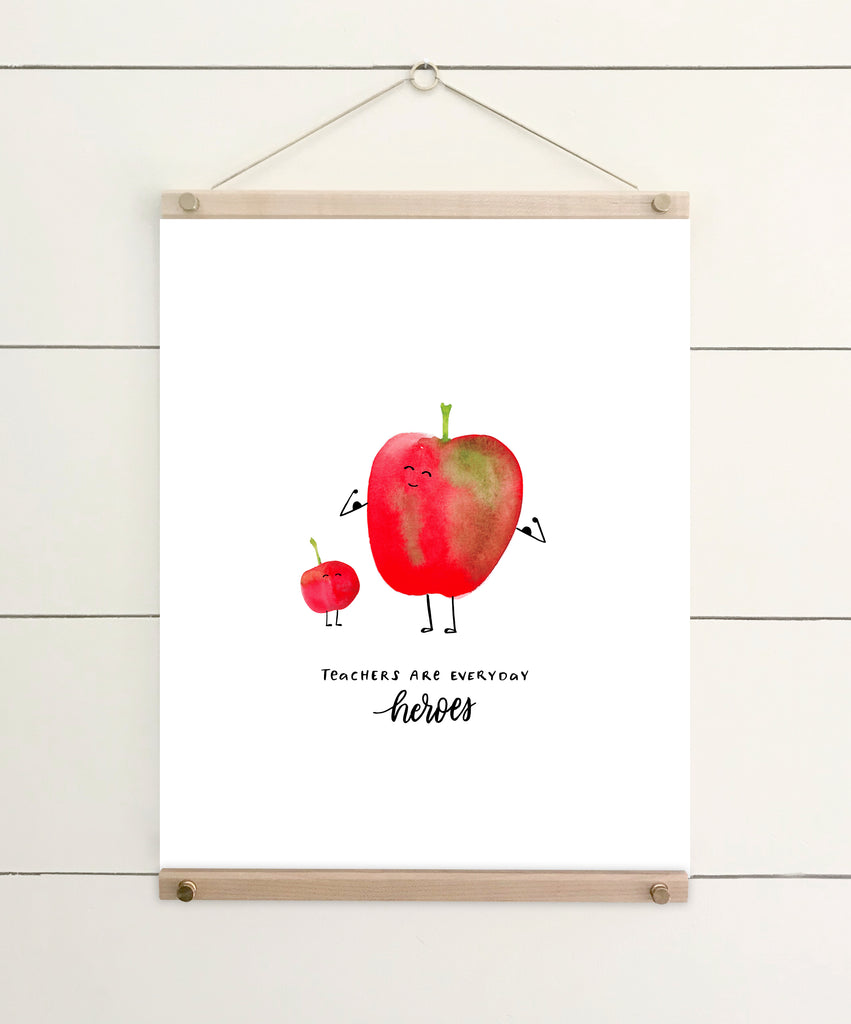 teachers are everyday heroes art print