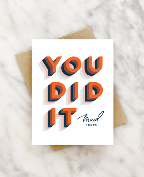 you did it'  mad props. congratulations card