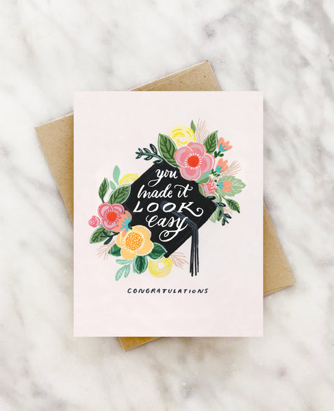 you made it look easy graduation card
