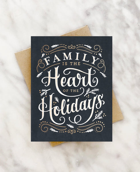 family is the heart of the holidays