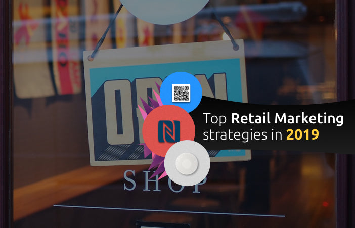 Retail Marketing Ideas 2019