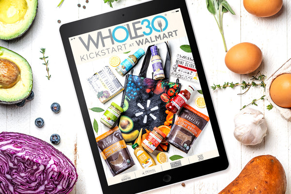 Get a FREE Whole30 Kickstart at Walmart Guide!