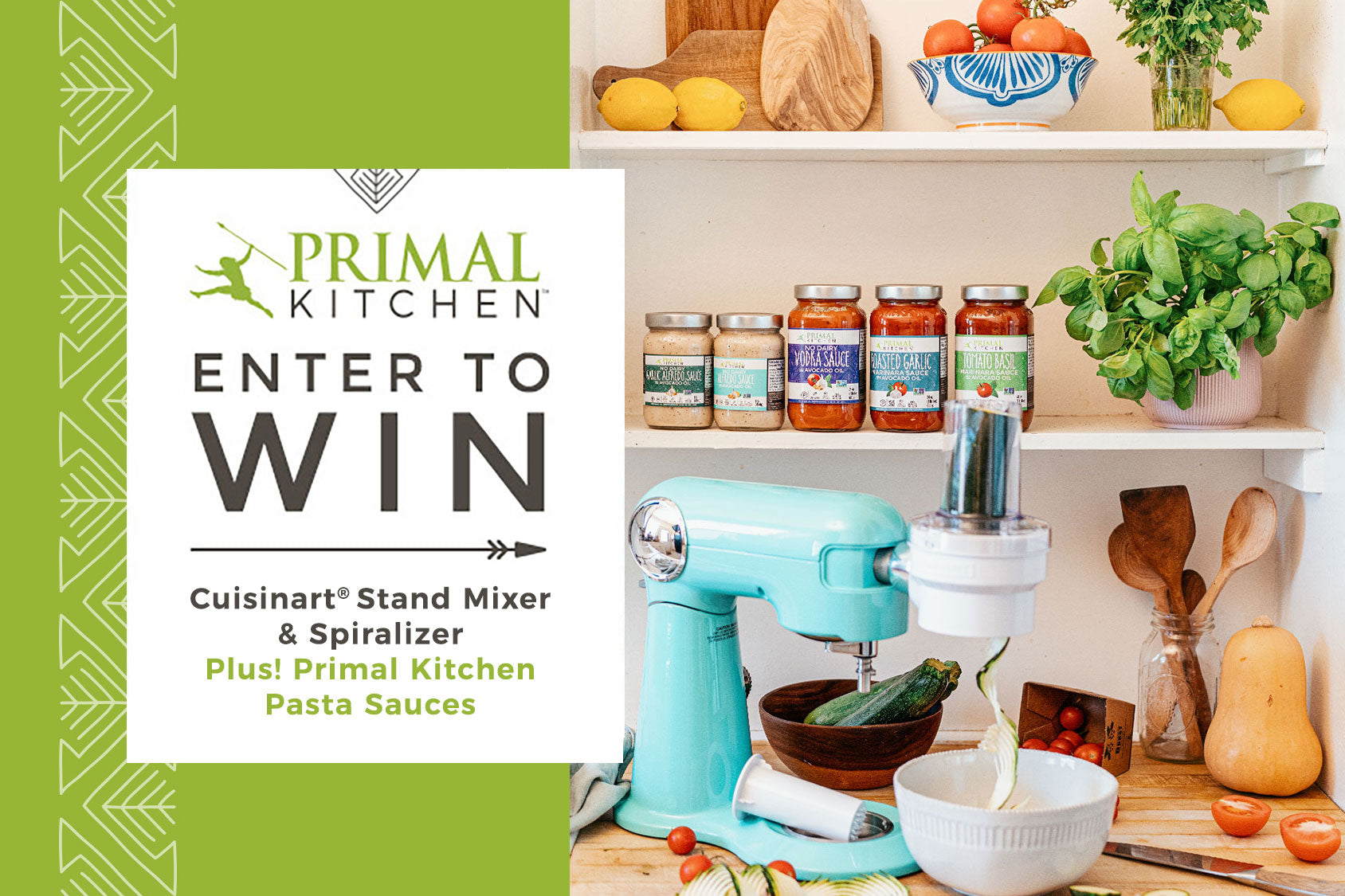 Win a Cuisinart Stand Mixer with a Spiralizer attachment and $300 in Primal Kitchen products!